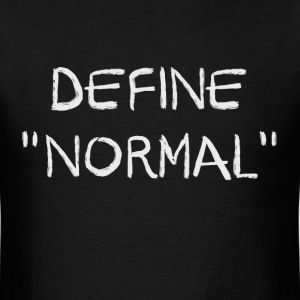 Define Normal T-Shirts - Men's T-Shirt