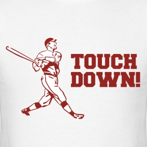 Touchdown Homerun Baseball Football Sports T-Shirts - Men's T-Shirt