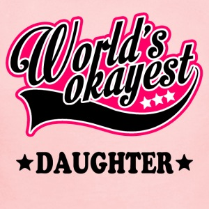 worlds_okayest_daughter Baby & Toddler Shirts - Short Sleeve Baby Bodysuit