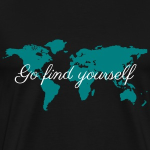 Go Find Yourself - Travel The World! T-Shirts - Men's Premium T-Shirt