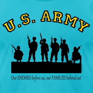 Our ENEMIES before us, our FAMILIES behind us! T-Shirts - Men's T-Shirt by American Apparel