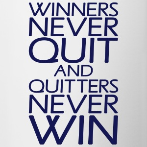 Winners Never Quit And Quitters Never Win Bottles & Mugs - Contrast Coffee Mug