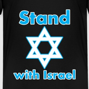 I Stand With Israel Now and Forever - Toddler Premium T-Shirt