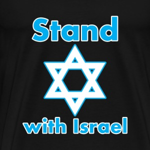 I Stand With Israel Now and Forever - Men's Premium T-Shirt