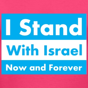 I Stand With Israel Now and Forever - Women's V-Neck T-Shirt