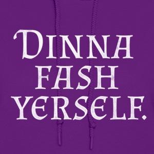 Dinna Fash Yerself (white)
