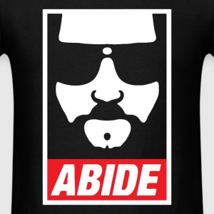 Abide Dude - Men's T-Shirt