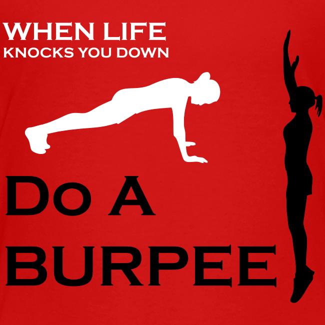 When Life Knocks You Down Do A Burpee