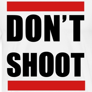 DONT SHOOT  in black - Men's Premium T-Shirt
