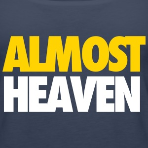 Almost Heaven Tanks - Women's Premium Tank Top