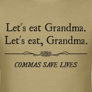 Let's Eat Grandma Commas Save Lives T-Shirts - Men's T-Shirt