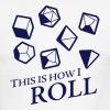 How I Roll Dice Dungeons & Dragons - Men's Ringer T-Shirt