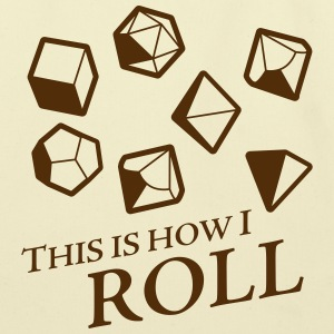 How I Roll - Dungeons & Dragons Dice - Eco-Friendly Cotton Tote