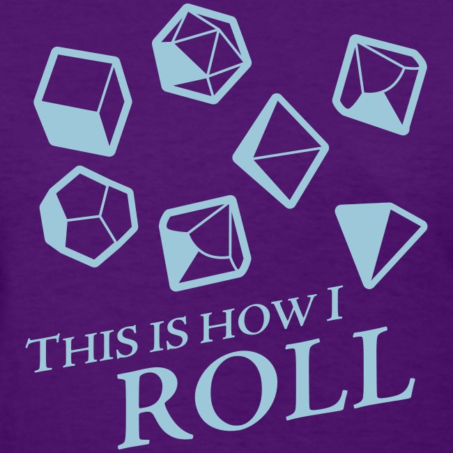 How I Roll Dice Dungeons & Dragons