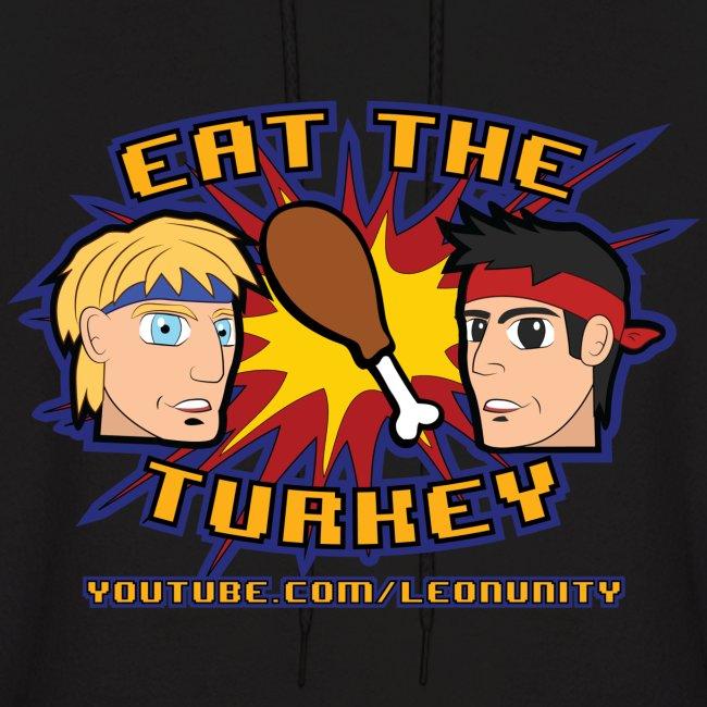 Eat the Turkey - Hoodie