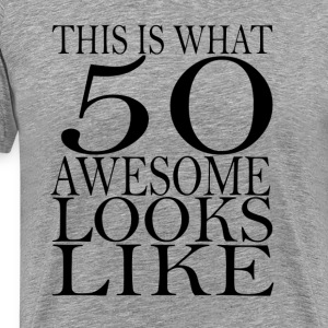 funny 50 birthday - Men's Premium T-Shirt