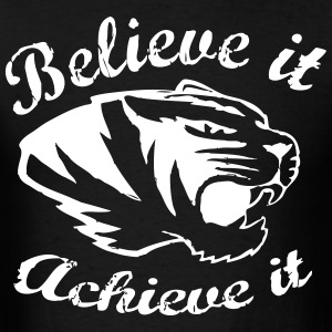 Believe it Achieve it TIGERS - Men's T-Shirt