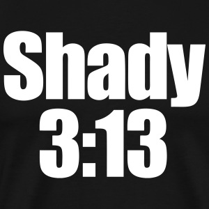 Shady 313 T-Shirts - Men's Premium T-Shirt