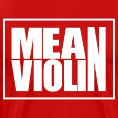Mean Violin Logo T-Shirts