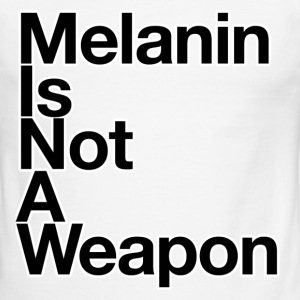 Melanin Is Not A Weapon - Men's Ringer T-Shirt