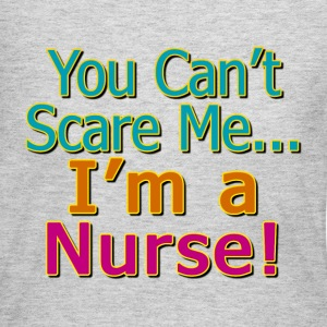 You Can't Scare Me, I'm a Nurse Long Sleeve Shirts - Women's Long Sleeve Jersey T-Shirt