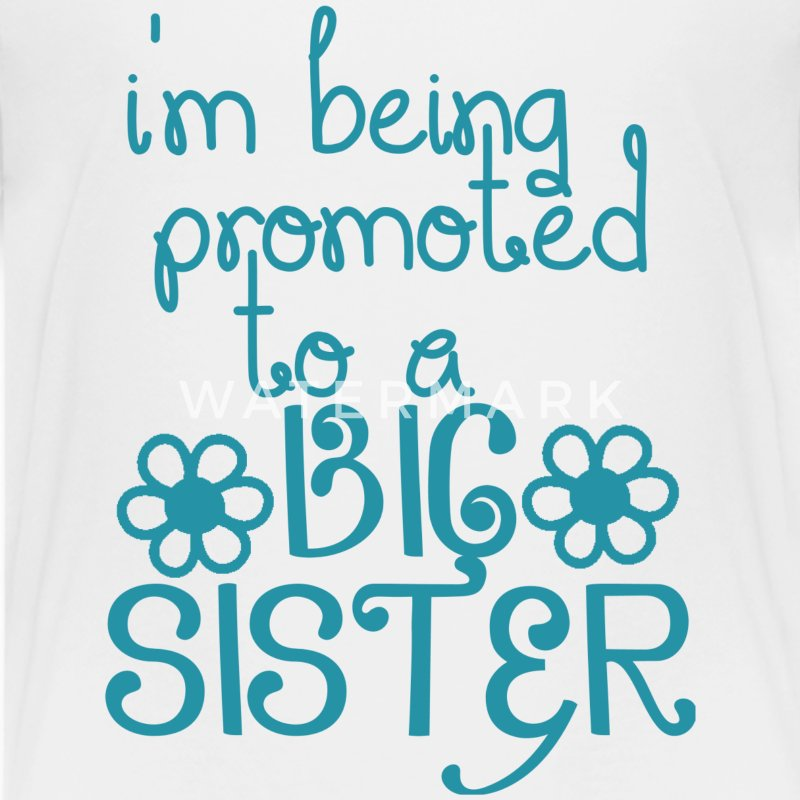 Promoted To A Big Sister - Kids' Premium T-Shirt