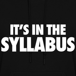 It's In The Syllabus Hoodies - Women's Hoodie