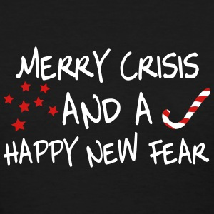Merry crisis and a happy new fear Women's T-Shirts - Women's T-Shirt