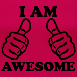 I Am Awesome Women's T-Shirts - Women's Premium T-Shirt