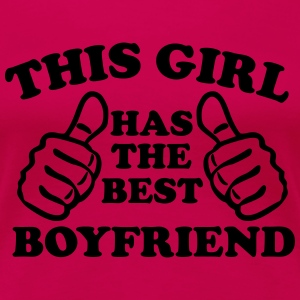 This Girl Has The Best Boyfriend Women's T-Shirts - Women's Premium T-Shirt