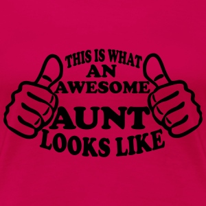 This Is What An Awesome Aunt Looks Like Women's T-Shirts - Women's Premium T-Shirt