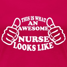 This Is What An Awesome Nurse Looks Like Women's T-Shirts