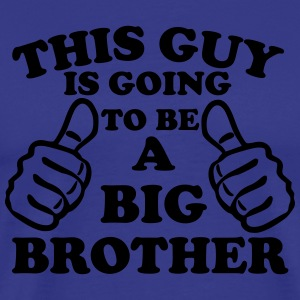 This Guy Is Going To Be A Big Brother T-Shirts - Men's Premium T-Shirt