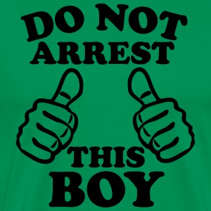 Do Not Arrest This Boy T-Shirts - Men's Premium T-Shirt