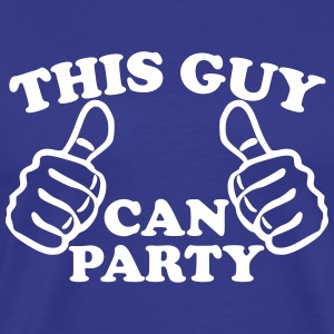 This Guy Can Party T-Shirts - Men's Premium T-Shirt