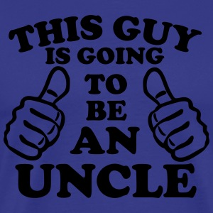This Guy Is Going To Be An Uncle T-Shirts - Men's Premium T-Shirt