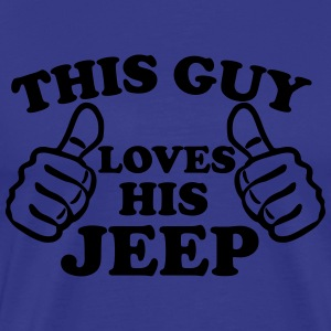 This Guy Loves His Jeep T-Shirts - Men's Premium T-Shirt