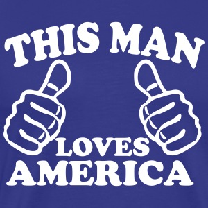 This Man Loves America T-Shirts - Men's Premium T-Shirt