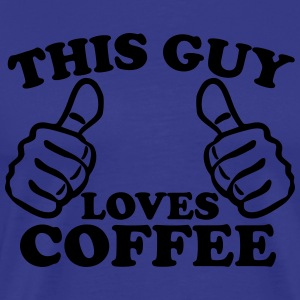 This Guy Loves Coffee T-Shirts - Men's Premium T-Shirt