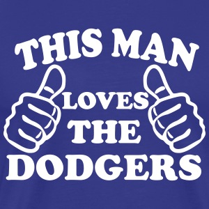 This Man Loves The Dodgers T-Shirts - Men's Premium T-Shirt
