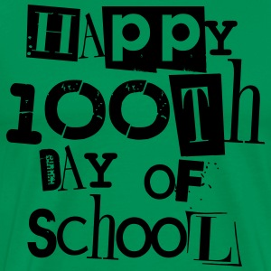 Happy 100th Day of School T-Shirts - Men's Premium T-Shirt