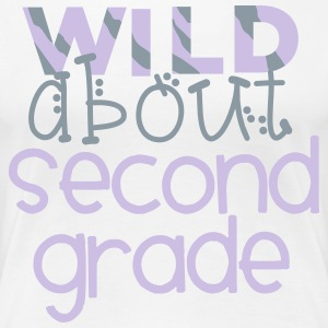 Wild About Second Grade T-Shirts - Women's Premium T-Shirt