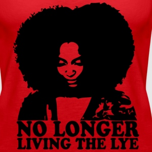 No Longer Living the Lye Tanks - Women's Premium Tank Top