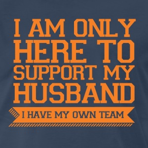 Only Here to Support My Husband - Orange T-Shirts - Men's Premium T-Shirt