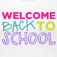 Design ~ Welcome Back to School | Bright | Women's