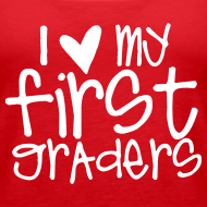 Design ~ Love My First Graders | Chalk | Teacher Shirts