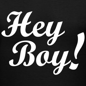 Hey Boy! Women's T-Shirts - Women's V-Neck T-Shirt