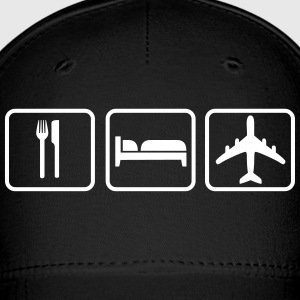 Eat Sleep Fly Caps - Baseball Cap