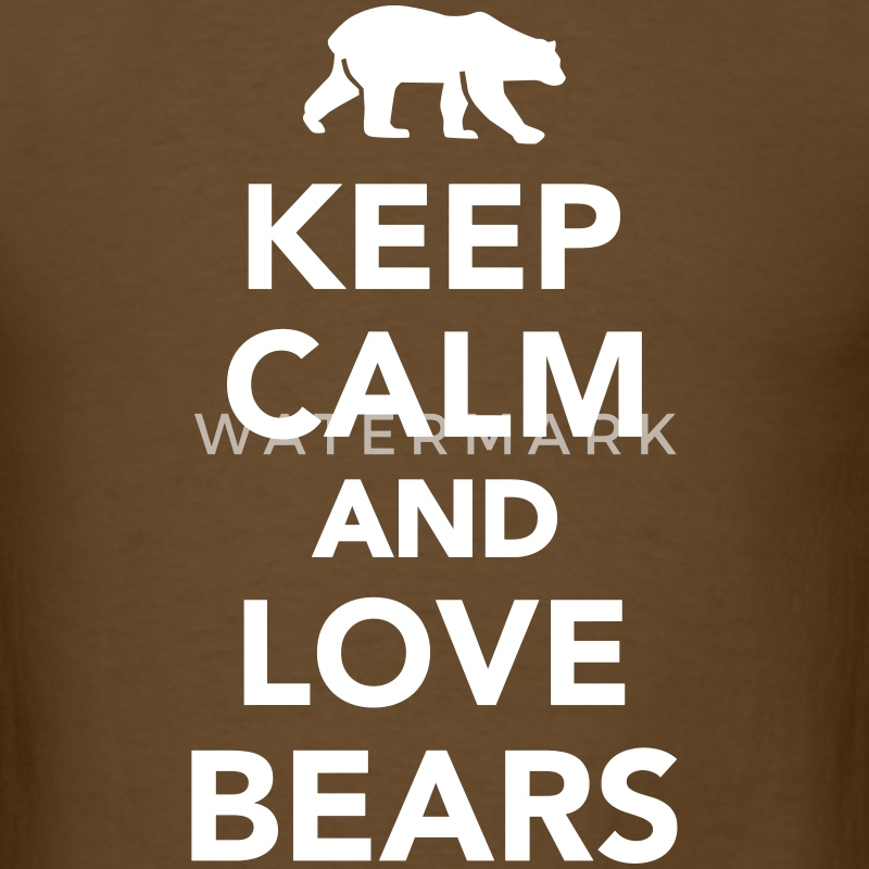 Keep calm and love Bears T-Shirts - Men's T-Shirt