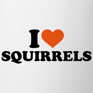 I love Squirrels Bottles & Mugs - Coffee/Tea Mug